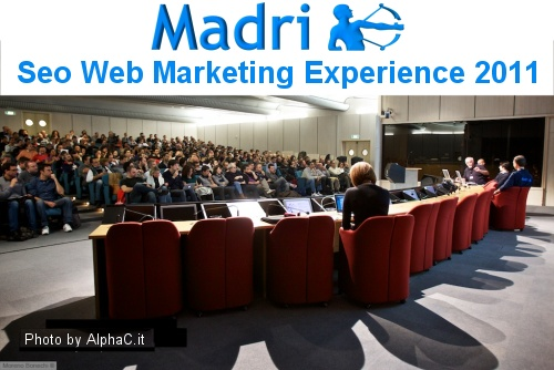 Madri Seo Web Marketing Experience, Milano 28 Ottobre 2011